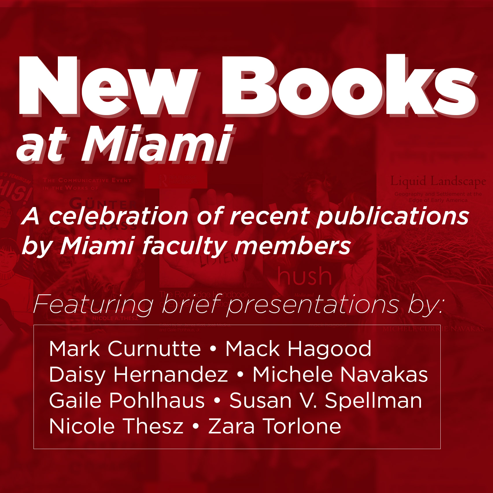 New Books at Miami, a celebration of recent publications by Miami faculty